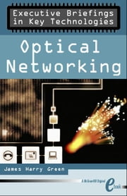 Optical Networking ebook by Green, James Harry