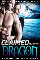 Claimed by the Dragon ebook by Lisa Cartwright