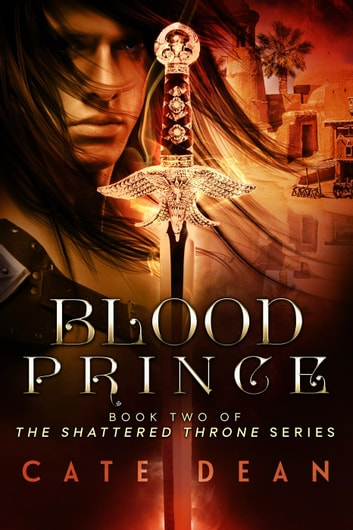 Blood Prince - Shattered Throne, #2 ebook by Cate Dean