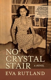 No Crystal Stair ebook by Rutland, Eva