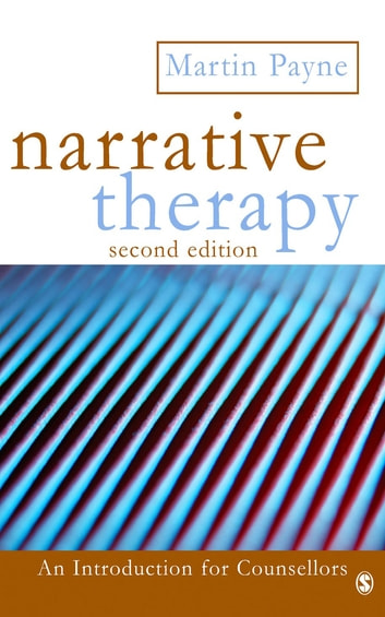 Narrative Therapy ebook by Martin Payne
