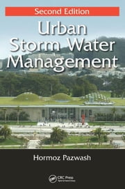Urban Storm Water Management, Second Edition ebook by Pazwash, Hormoz