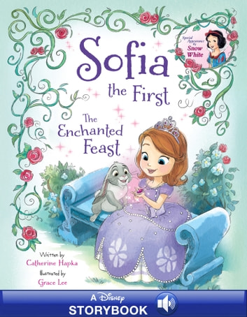 Sofia the First: The Enchanted Feast - A Disney Read-Along ebook by Disney Book Group