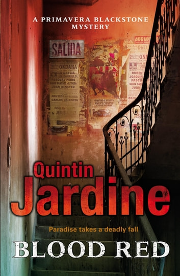 Blood Red (Primavera Blackstone series, Book 2) - Murder and deceit abound in this thrilling mystery eBook by Quintin Jardine