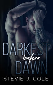 Darkest Before Dawn ebook by Stevie J. Cole