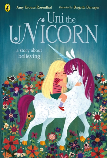 Uni the Unicorn ebook by Amy Krouse Rosenthal