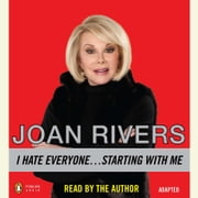 I Hate Everyone...Starting with Me audiobook by Joan Rivers