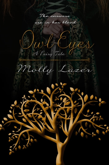 Owl Eyes - A Fairy Tale ebook by Molly Lazer