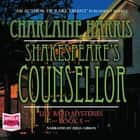 Shakespeare's Counsellor audiobook by Charlaine Harris