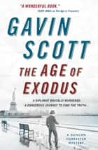 Age of Exodus, The (Duncan Forrester Mystery 3) ebook by Gavin Scott