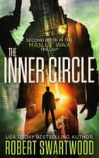 The Inner Circle ebook by Robert Swartwood