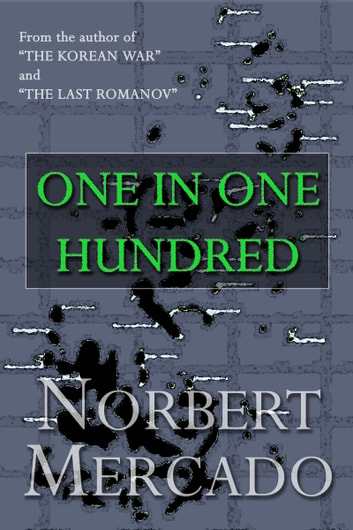 One In One Hundred ebook by Norbert Mercado