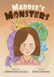 Maddie's Monsters ebook by Jonathan Gould