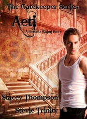 Aeti - A GateKeeper Series ebook by Stacey Thompson,Stevie Trinity