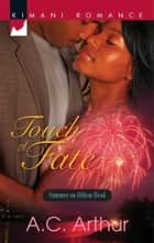 Touch of Fate (Mills & Boon Kimani) (Summer on Hilton Head, Book 1) ebook by A.C. Arthur