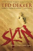 Skin ebook by Ted Dekker