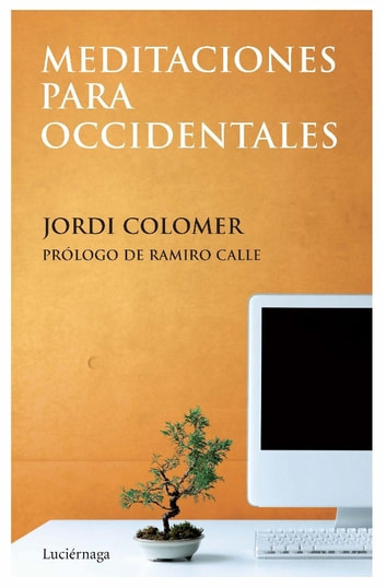Meditaciones para occidentales ebook by Jordi Colomer Fonts