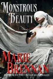 Monstrous Beauty ebook by Marie Brennan