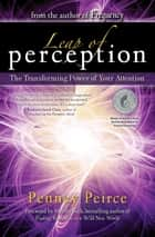 Leap of Perception ebook by Penney Peirce