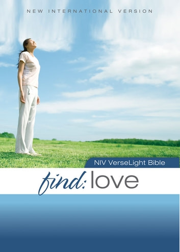 NIV, Find Love: VerseLight Bible, eBook - Quickly Find Scripture Passages about God's Love ebook by Christopher D. Hudson,Zondervan