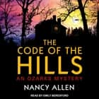 The Code of the Hills - An Ozarks Mystery audiobook by Nancy Allen
