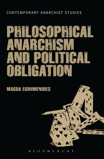 Philosophical Anarchism and Political Obligation ebook by Dr. Magda Egoumenides