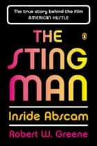The Sting Man - Inside Abscam ebook by Robert W. Greene