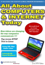 All About Computers and Internet Today - 1 ebook by Elaiya Iswera Lallan,Ugesh Nair,Arunava Deb