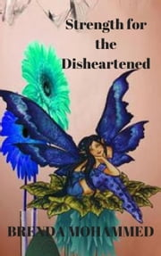 Strength for the Disheartened: Motivational Poems ebook by Brenda Mohammed