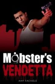 Mobster's Vendetta ebook by Amy Rachiele