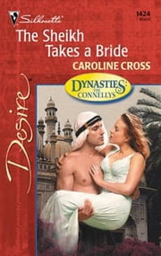 The Sheikh Takes a Bride ebook by Caroline Cross