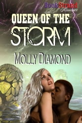 Queen of the Storm ebook by Molly Diamond