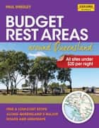 Budget Rest Areas around Queensland ebook by Smedley, Paul