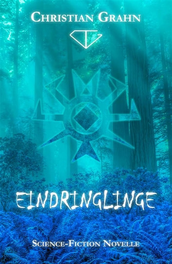 Eindringlinge ebook by Christian Grahn
