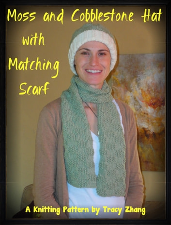 Moss And Cobblestone Hat With Matching Scarf Ebook By Tracy Zhang