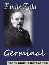 Germinal (Mobi Classics) ebook by Emile Zola,Havelock Ellis (Translator)