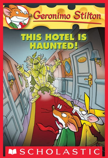 Geronimo Stilton 50 This Hotel Is Haunted Ebook By