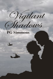 Vigilant Shadows ebook by P.G. Simmons