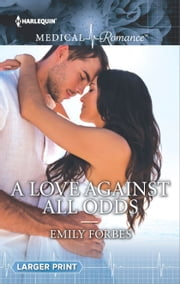 A Love Against All Odds ebook by Emily Forbes