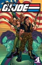 G.I. Joe: Classics Vol. 4 ebook by Larry Hama, Rod Whigham