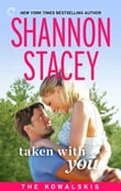Taken with You: Book Eight of The Kowalskis