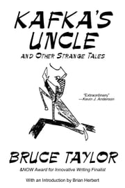 Kafka's Uncle and Other Strange Tales ebook by Bruce Taylor