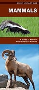 James Kavanagh,Waterford Press,Raymond Leung所著的Mammals - A Folding Pocket Guide to Familiar North American Species 電子書