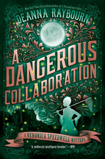 A Dangerous Collaboration ebook by Deanna Raybourn