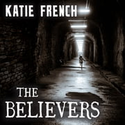 The Believers - The Breeders Book Two audiobook by Katie French