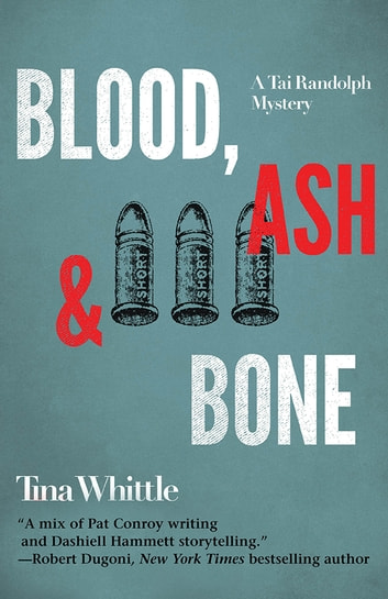 Blood, Ash, and Bone ebook by Tina Whittle