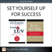 Set Yourself Up for Success (Collection) ebook by Ken Blanchard,Colleen Barrett,Garry Ridge