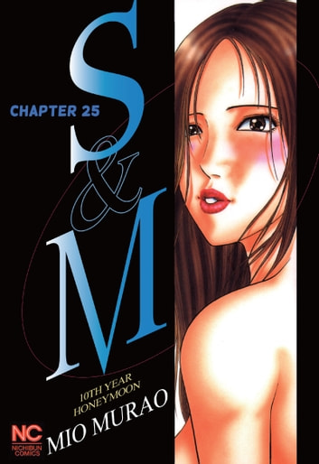 S and M - Chapter 25 ebook by Mio Murao
