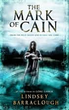 The Mark of Cain ebook by Lindsey Barraclough