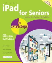 iPad for Seniors in easy steps, 4th edition - Covers iOS 8 ebook by Nick Vandome
